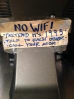 """No hay Wifi. Simula es 1993. Háblense. Llama a tu Mamá."""